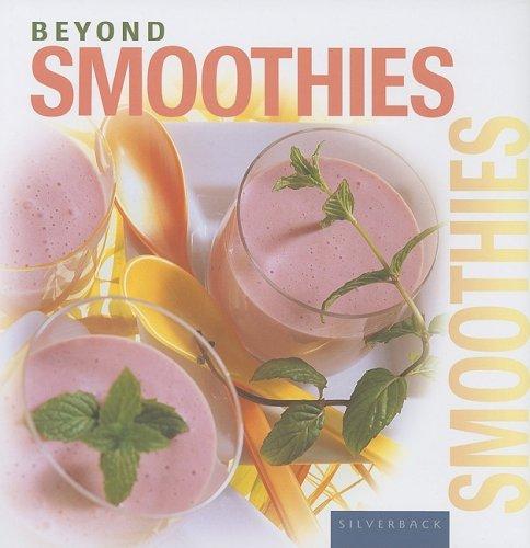 Beyond Smoothies (Beyond Series)