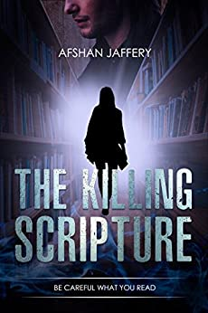 The Killing Scripture: A Mystery Thriller (Alicia Stone Series Book 1) by [Jaffery, Afshan]