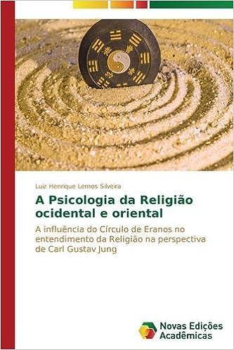 Book A Psicologia da Religião ocidental e oriental (Portuguese Edition)
