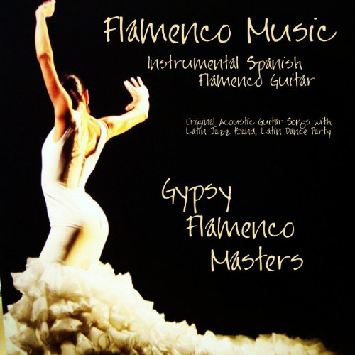 Flamenco Music Instrumental Spanish Flamenco Guitar