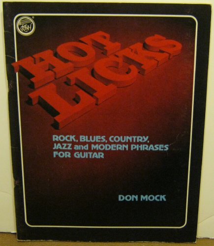 Hot Country Guitar Licks (Hot Licks: Rock, Blues, Country, Jazz And Modern Phrases For Guitar [Songbook])