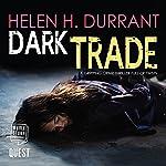Dark Trade: DCI Greco, Book 3 | Helen H. Durrant