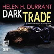 Dark Trade: DCI Greco, Book 3 | Helen H. Durrant