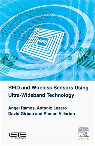- RFID and Wireless Sensors Using Ultra-Wideband Technology