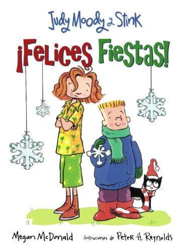 Judy Moody y Stink: Felices Fiestas! (Judy Moody & Stink the Holly Joliday) (Spanish Edition) (Judy Moody (Spanish)) [Paperback] [2009] (Author) Megan McDonald (Judy Moody And Stink The Holly Joliday)