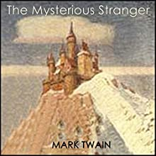 The Mysterious Stranger Audiobook by Mark Twain Narrated by J. Greehman