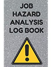 Job Hazard Analysis Log Book: Notebook for Safety Professionals, Gray Cover