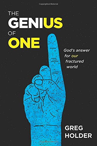The Genius of One: God's Answer for Our Fractured World cover