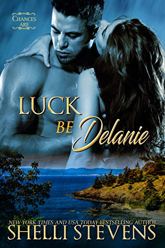 Luck be Delanie (Chances Are Book 2)