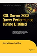 SQL Server 2008 Query Performance Tuning Distilled (Expert's Voice in SQL Server) Paperback