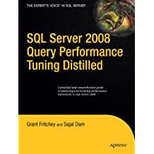 SQL Server 2008 Query Performance Tuning Distilled (Expert's Voice in SQL Server)