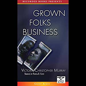 Grown Folks Business Audiobook