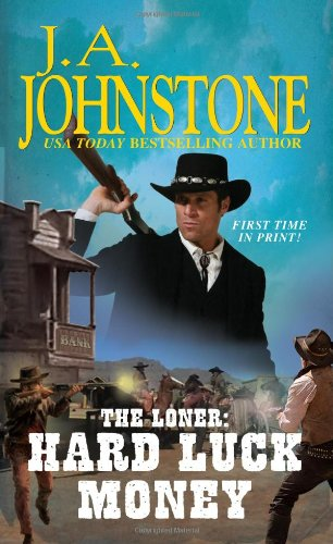 Download The Loner: Hard Luck Money pdf