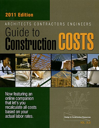 42: Architects Contractors Engineers Guide to Construction Costs 2011