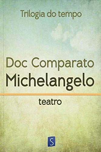 michelangelo trilogia do tempo portuguese edition