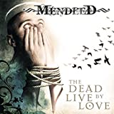 The Dead Live By Love by Mendeed (2015-05-04)
