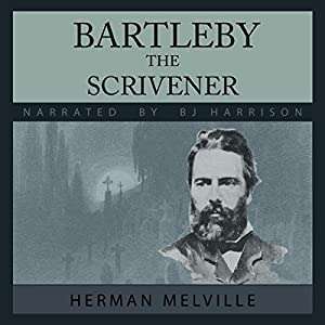Bartleby, the Scrivener Audiobook