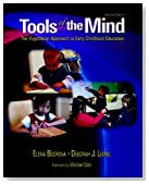 Tools of the Mind: The Vygotskian Approach to Early Childhood Education (2nd Edition)