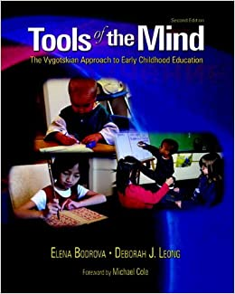 Tools Of The Mind: The Vygotskian Approach To Early Childhood Education (2nd Edition) Download