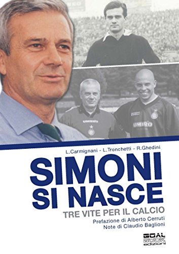 simoni-si-nasce-tre-vite-per-il-calcio-italian-edition