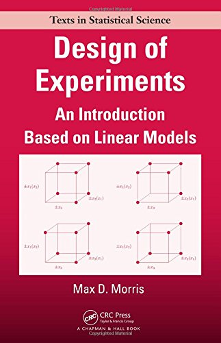 Design Of Experiments  An Introduction Based On Linear Models  Chapman   Hall Crc Texts In Statistical Science