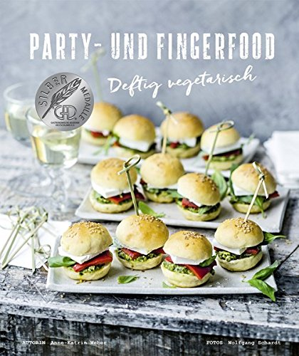 party und fingerfood 9783954530984 amazon com books