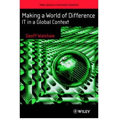 Download [(Making a World of Difference: IT in a Global Context)] [Author: Geoff Walsham] published on (March, 2001) ebook