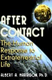 After Contact: The Human Response To Extraterrestrial Life