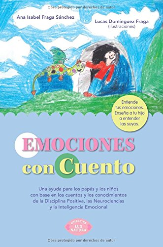 EMOCIONES con CUENTO (Spanish Edition) [Ana Isabel Fraga Sanchez] (Tapa Blanda)