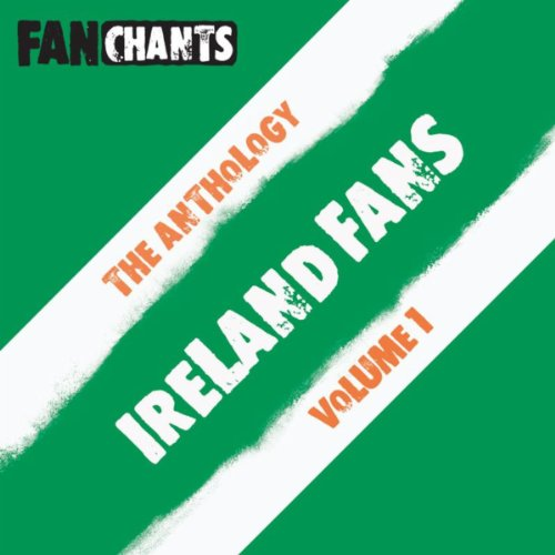 ireland-fans-fans-anthology-i-real-irish-songs-football-songs