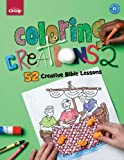 Coloring Creations 2, Group Publishing, 076443506X