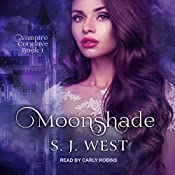 Moonshade: Vampire Conclave, Book 1 | S.J. West