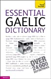 Essential Gaelic Dictionary: A Teach Yourself Guide