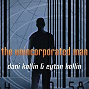 The Unincorporated Man | Dani Kollin, Eytan Kollin