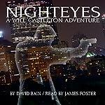Nighteyes: A Will Castleton Adventure | David Bain