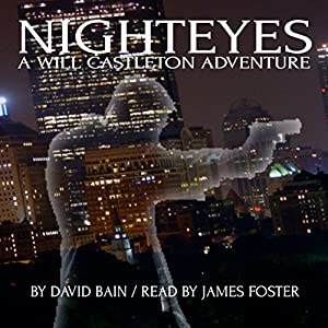 Nighteyes: A Will Castleton Adventure Audiobook