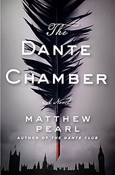 The Dante Chamber (English Edition) por [Pearl, Matthew]