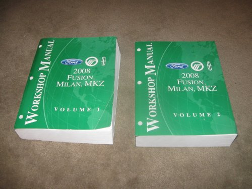 2008 Ford, Mercury, Lincoln / Fusion, Milan, MKZ Workshop Manual (2 Volume Set)