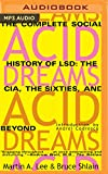 img - for Acid Dreams: The Complete Social History of LSD: The CIA, the Sixties, and Beyond book / textbook / text book