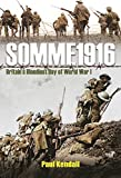 Somme 1916: Success and Failure on the First Day of the Battle of the Somme