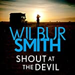 Shout at the Devil | Wilbur Smith