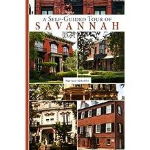A Self-Guided Tour of Savannah