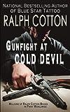 Gunfight at Cold Devil: Volume 16