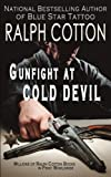 img - for Gunfight at Cold Devil (Ranger Sam Burrack (Big Iron Series)) (Volume 16) book / textbook / text book