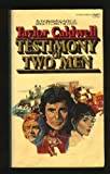 Testimony of Two Men, Taylor Caldwell, 0449239357