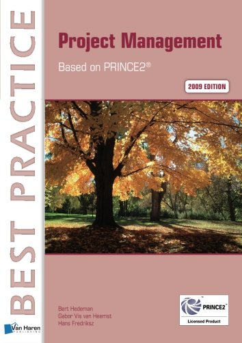 Project Management Based On Prince2 (Best Practice Series)