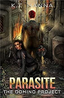 Parasite (The Domino Project Book 3) by [Hanna, K.T.]