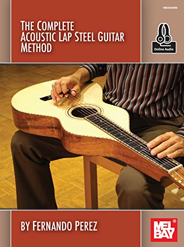 Guitar Acoustic Lap Steel (The Complete Acoustic Lap Steel Guitar Method)