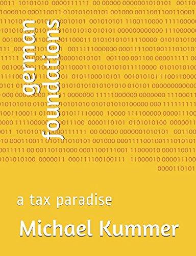 german foundations: a tax paradise ebook