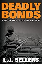 Deadly Bonds (A Detective Jackson Mystery)